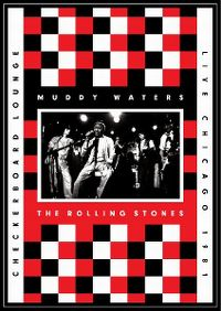 Cover Muddy Waters / The Rolling Stones - Checkerboard Lounge / Live Chicago 1981 [DVD]